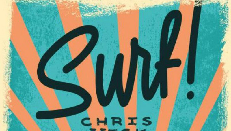 Surf! – Chris Vick Eén grote golf