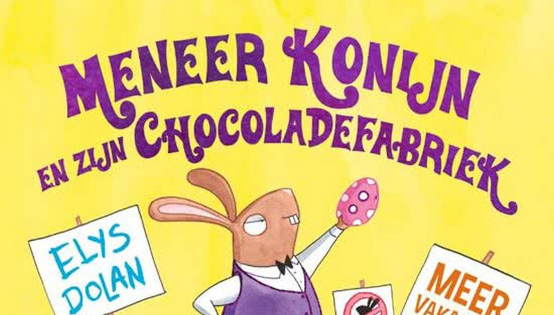 Meneer Konijn en zijn chocoladefabriek – Elys Dolan