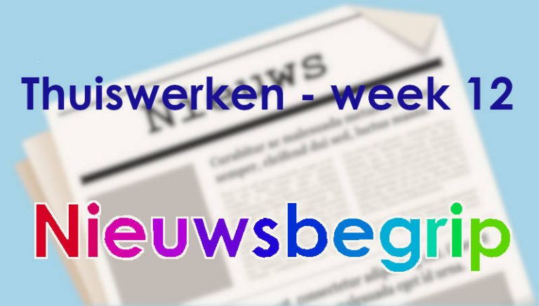 Nieuwsbegrip: Thuiswerken week 12